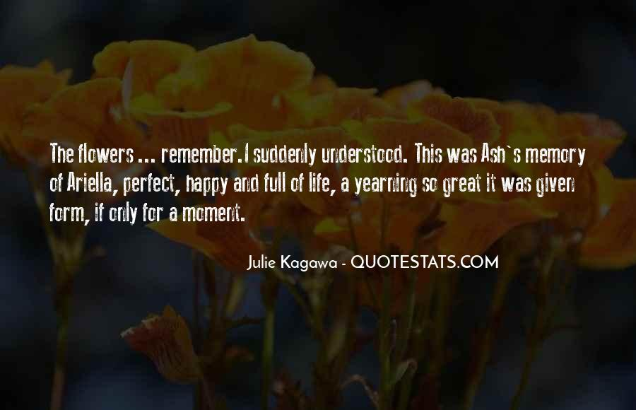Quotes About A Perfect Moment #1234539