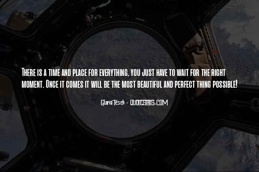 Quotes About A Perfect Moment #1239355