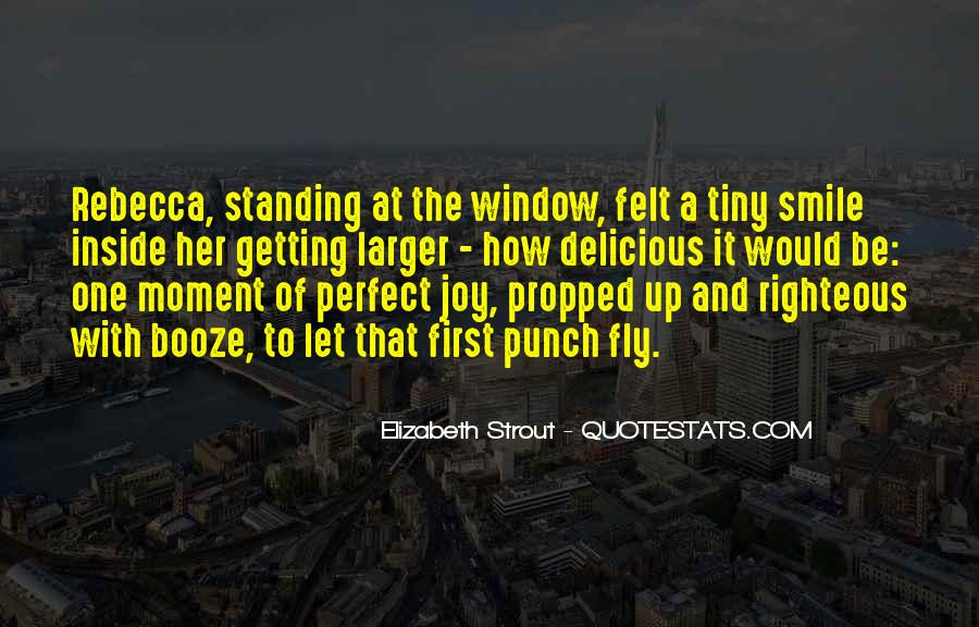 Quotes About A Perfect Moment #1252858