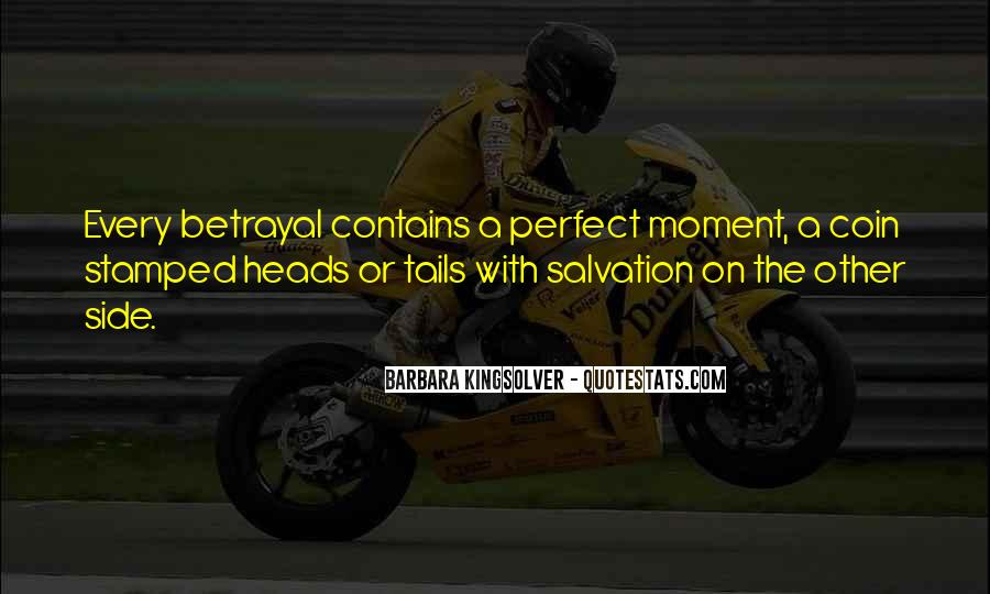 Quotes About A Perfect Moment #127090