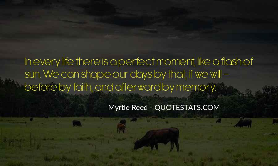 Quotes About A Perfect Moment #127414