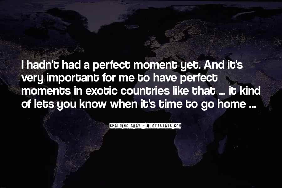 Quotes About A Perfect Moment #1286361