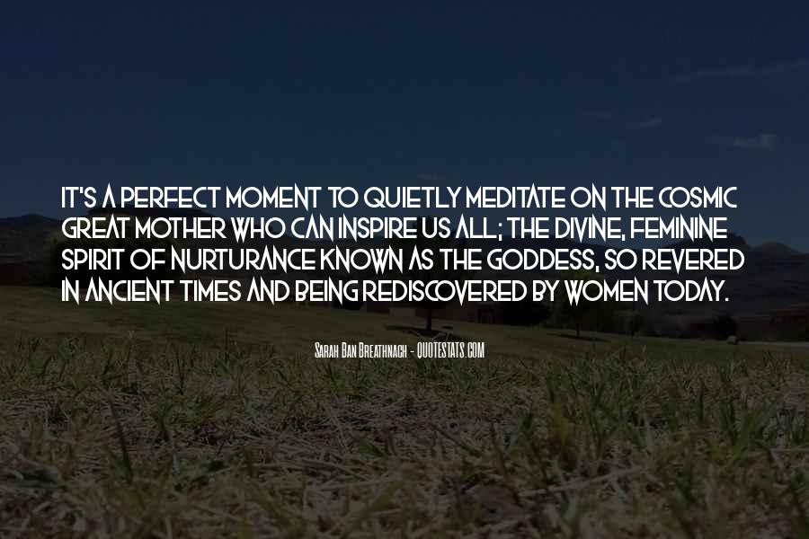 Quotes About A Perfect Moment #1293969