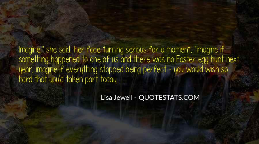 Quotes About A Perfect Moment #252484