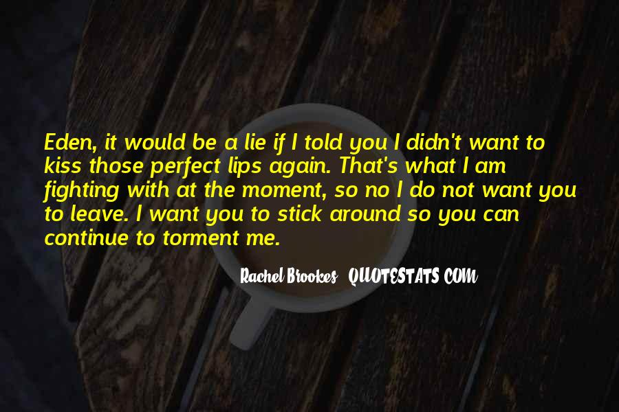 Quotes About A Perfect Moment #29178
