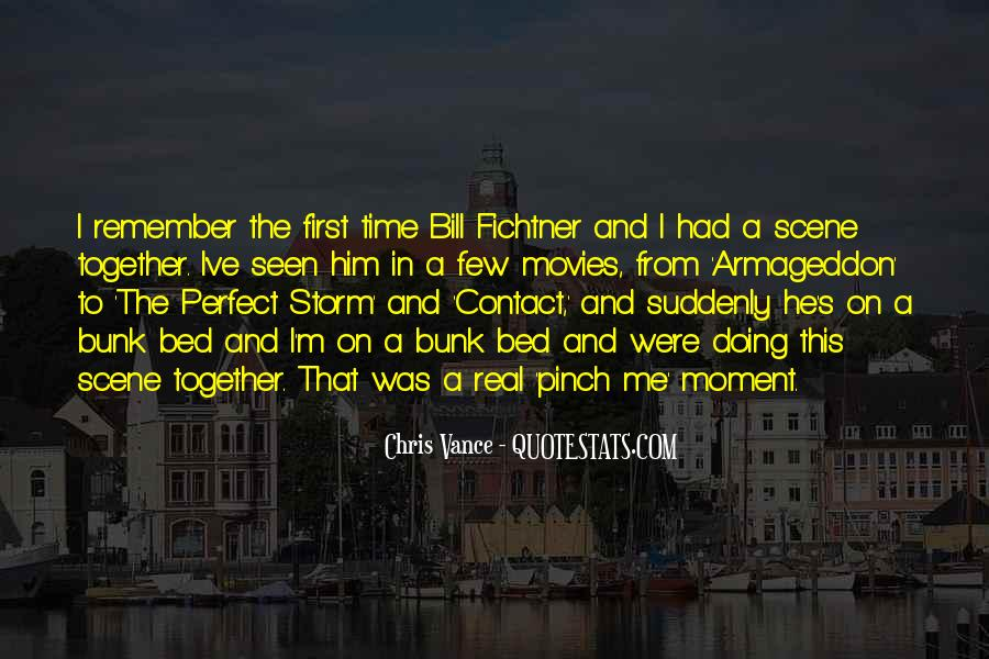 Quotes About A Perfect Moment #304456