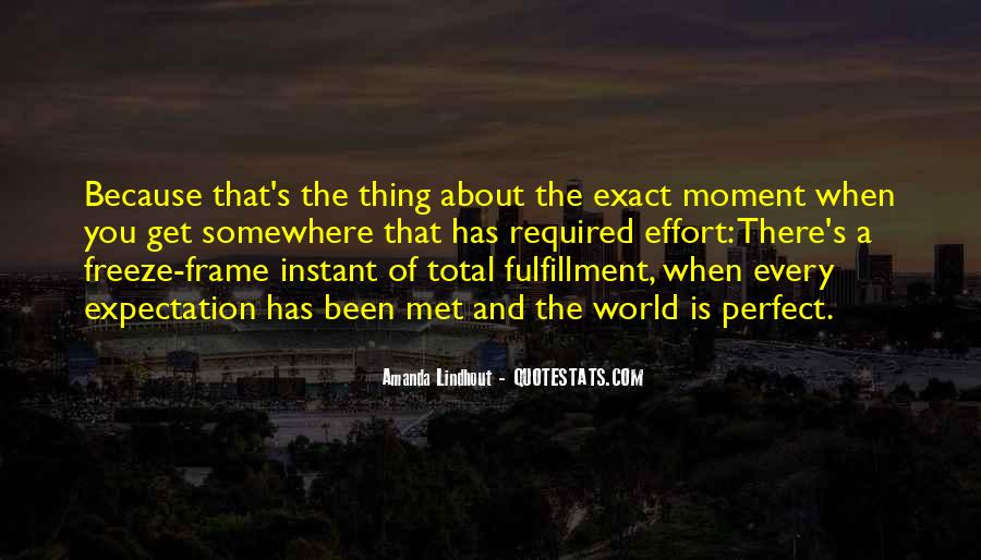 Quotes About A Perfect Moment #405114