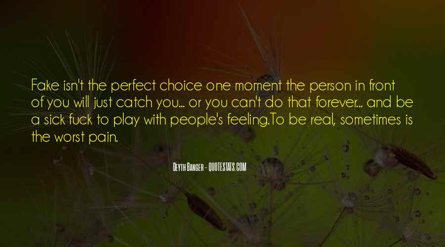 Quotes About A Perfect Moment #537798