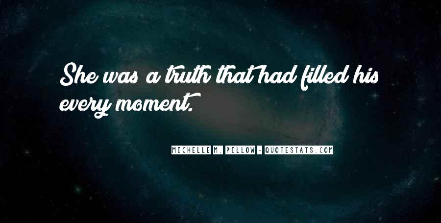 Quotes About A Perfect Moment #569855