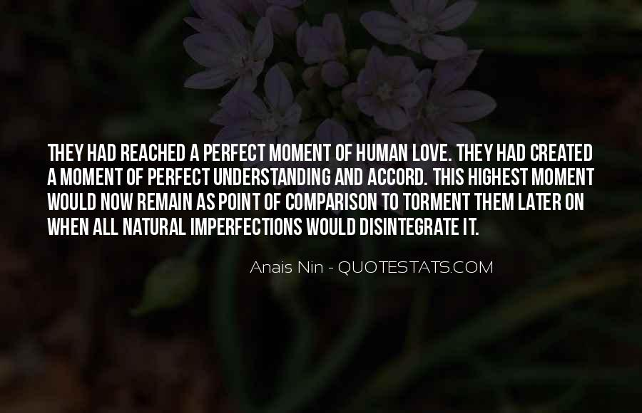 Quotes About A Perfect Moment #572323