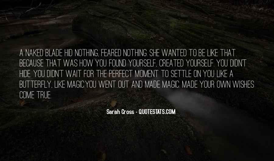 Quotes About A Perfect Moment #616019