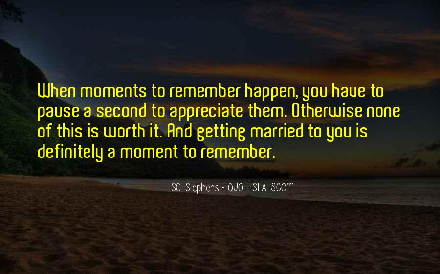 Quotes About A Perfect Moment #647414