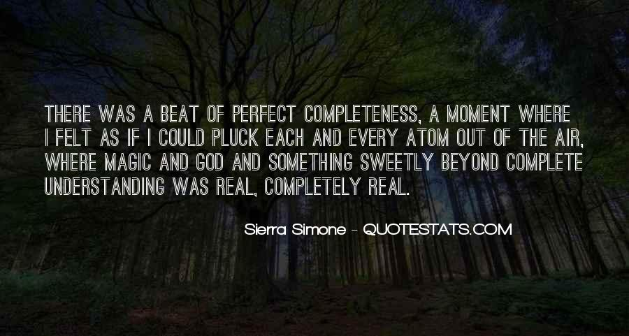 Quotes About A Perfect Moment #730529