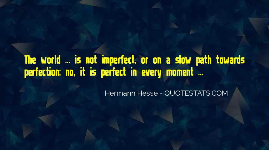 Quotes About A Perfect Moment #740066