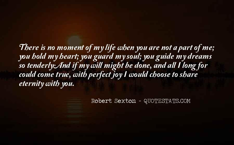 Quotes About A Perfect Moment #826277