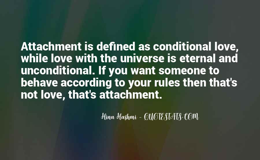 Quotes About Attachment To Someone #1545645