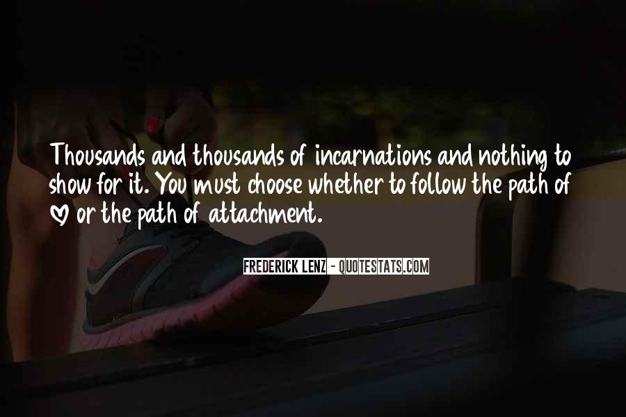 Quotes About Attachment To Someone #74539