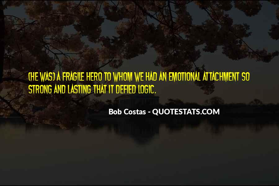 Quotes About Attachment To Someone #8600