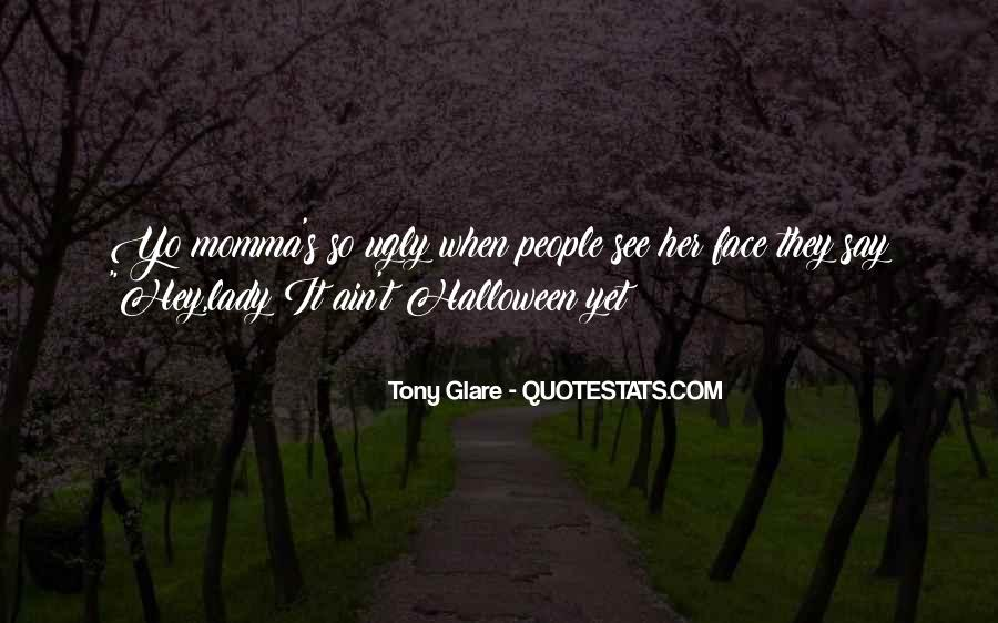 Quotes About Glare #624833