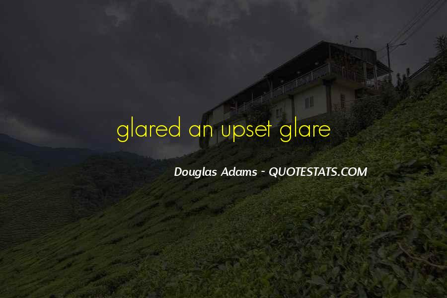 Quotes About Glare #640954