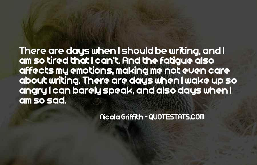 Quotes About Someone Making You Sad #247071
