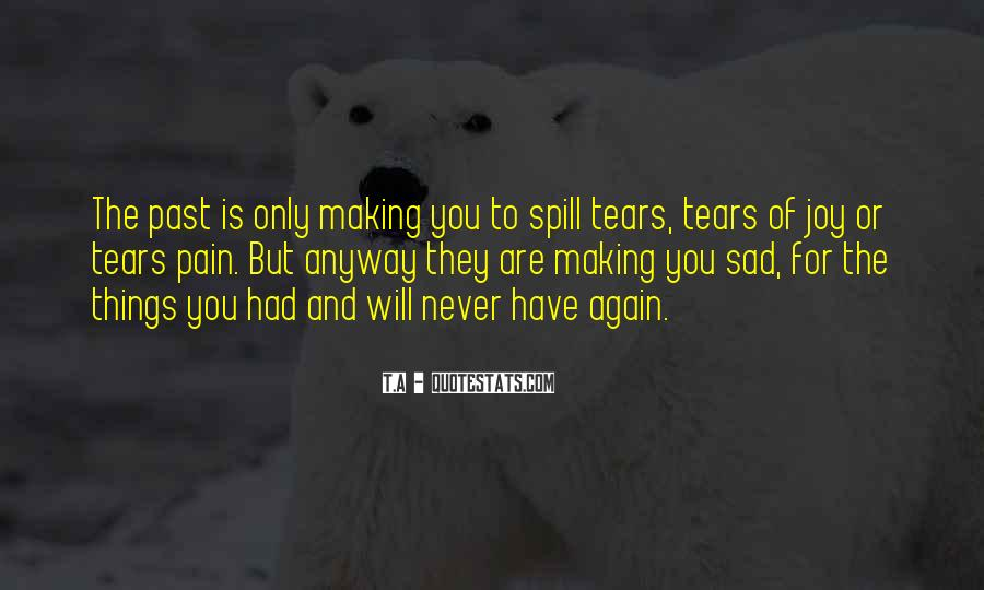 Quotes About Someone Making You Sad #422348