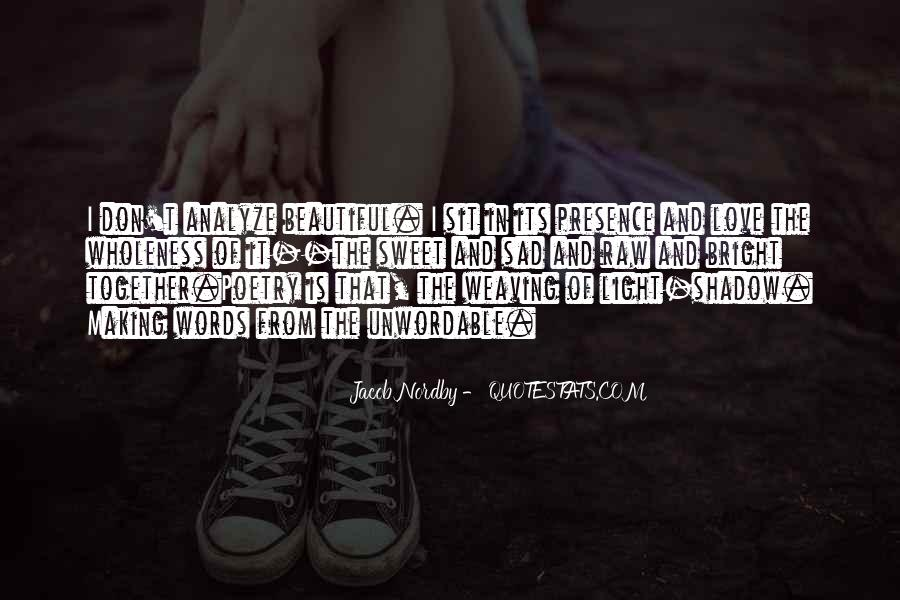 Quotes About Someone Making You Sad #433561