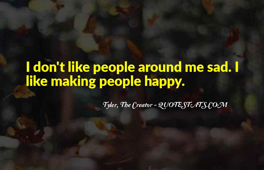 Quotes About Someone Making You Sad #461112