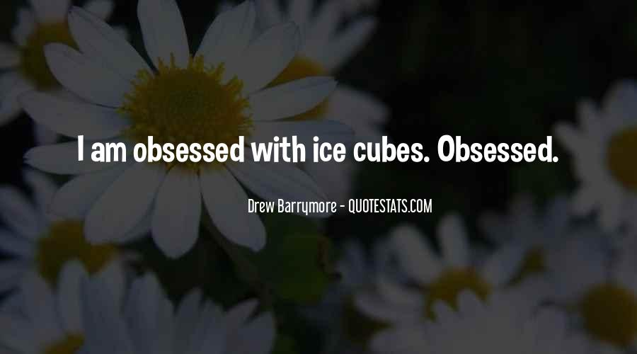 Quotes About Ice Cubes #1456722