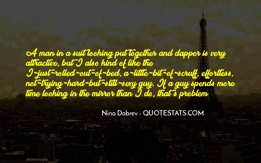 Quotes About Dapper #624221