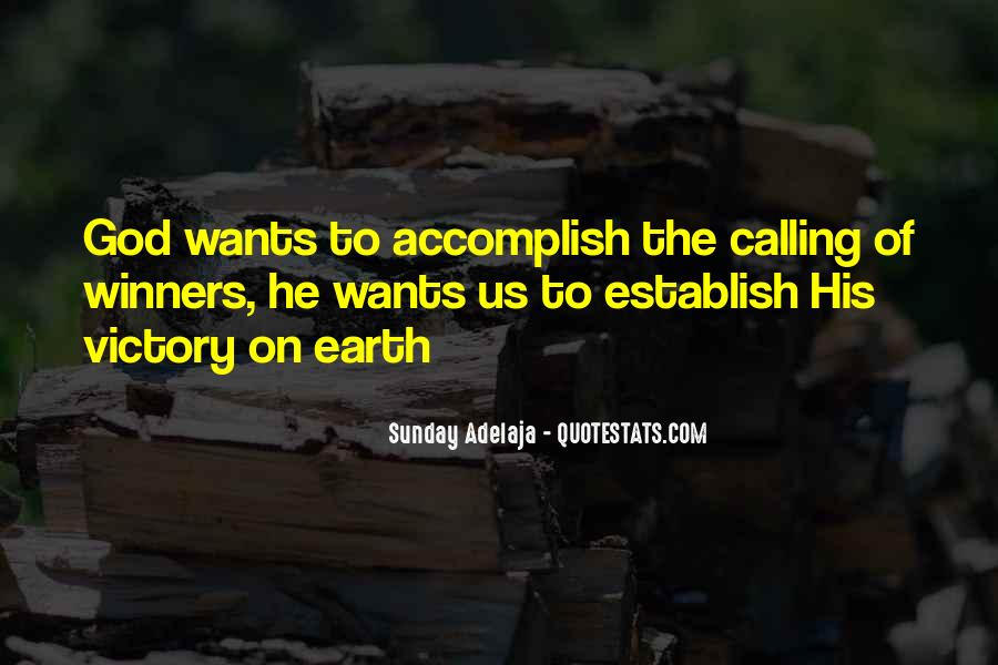 Quotes About God Calling Us #1006555