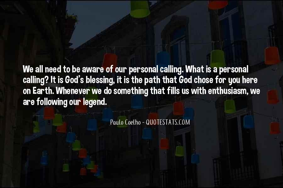 Quotes About God Calling Us #1495490
