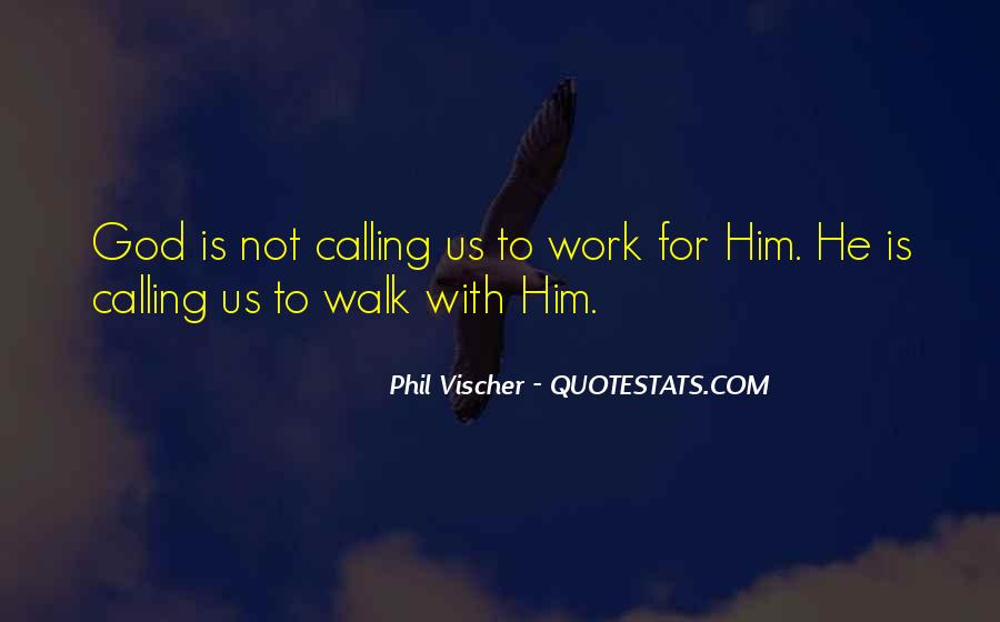 Quotes About God Calling Us #1512101