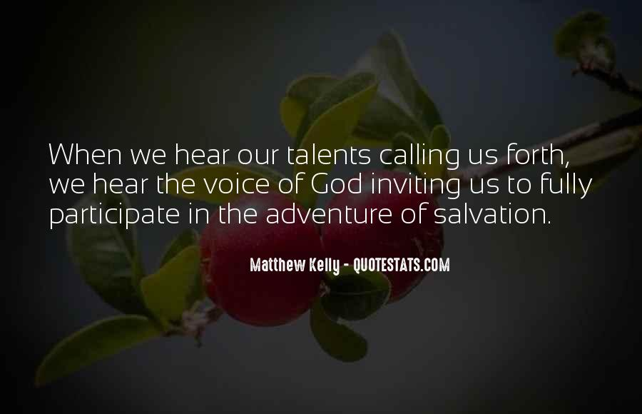 Quotes About God Calling Us #1859340