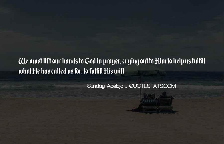 Quotes About God Calling Us #222182