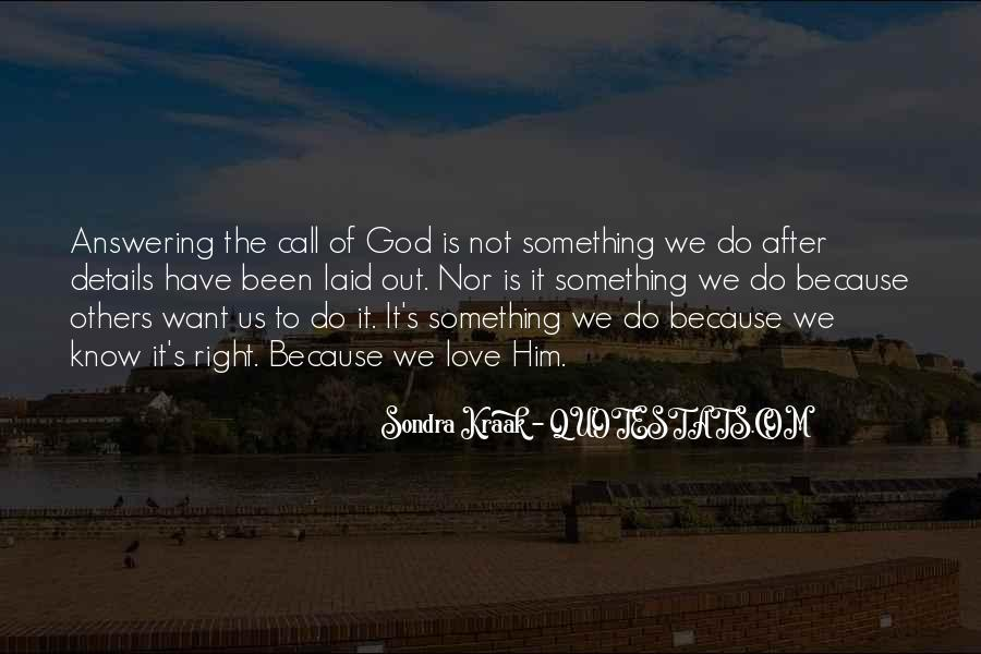 Quotes About God Calling Us #329456
