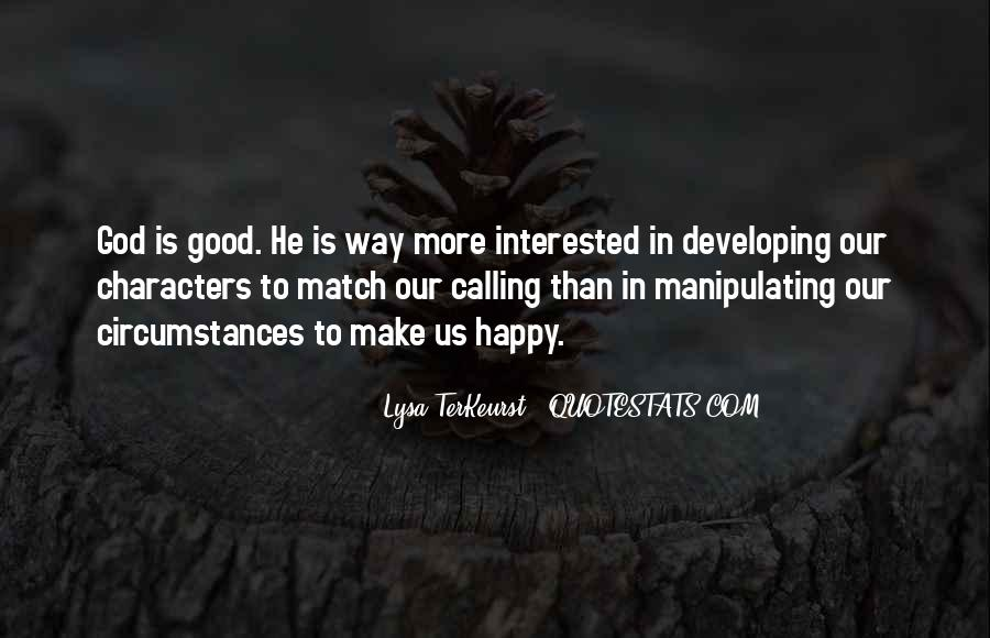 Quotes About God Calling Us #476974