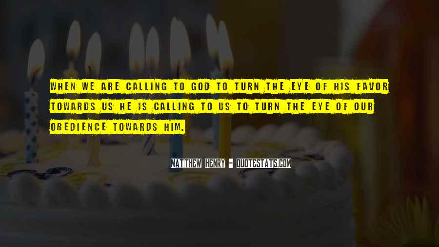Quotes About God Calling Us #780025