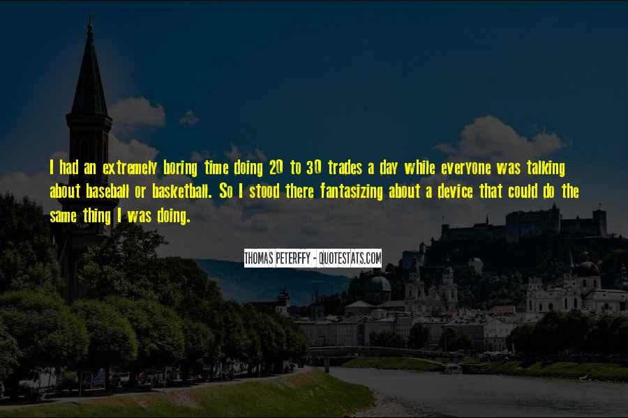 Quotes About Baseball Trades #919998