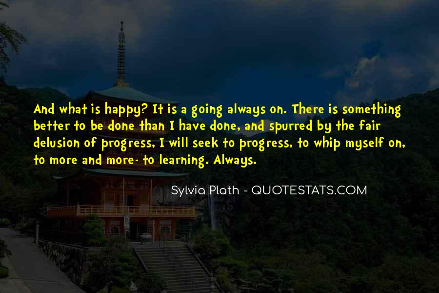 Quotes About Learning To Be Happy With Yourself #783298