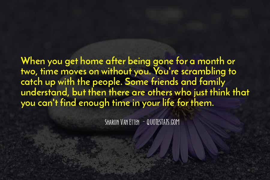 Quotes About Friends Being There #1497498
