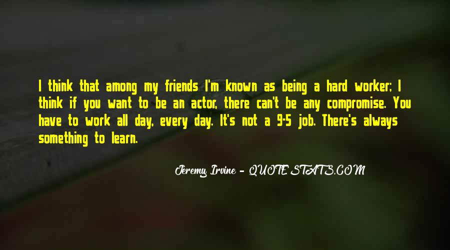 Quotes About Friends Being There #167630