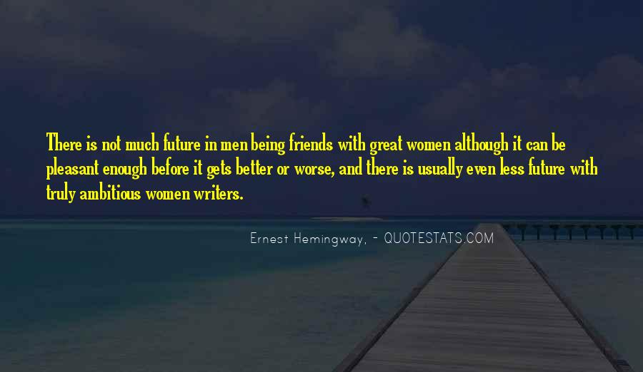 Quotes About Friends Being There #367364