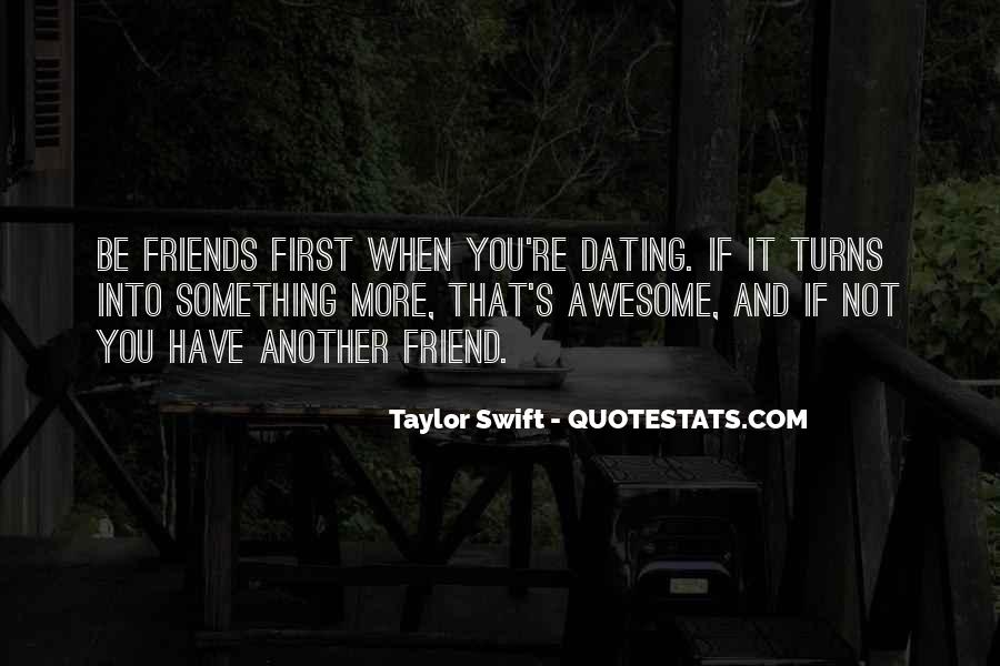 Quotes About Not Dating Your Best Friend #708727