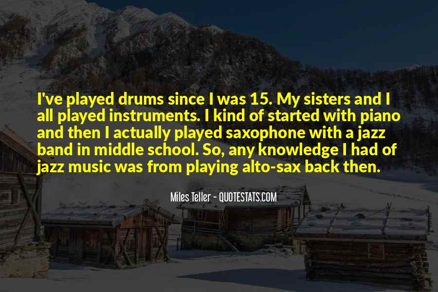 Quotes About Middle School Band #1364869