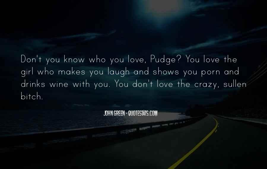 Quotes About Love Makes You Do Crazy Things #799862