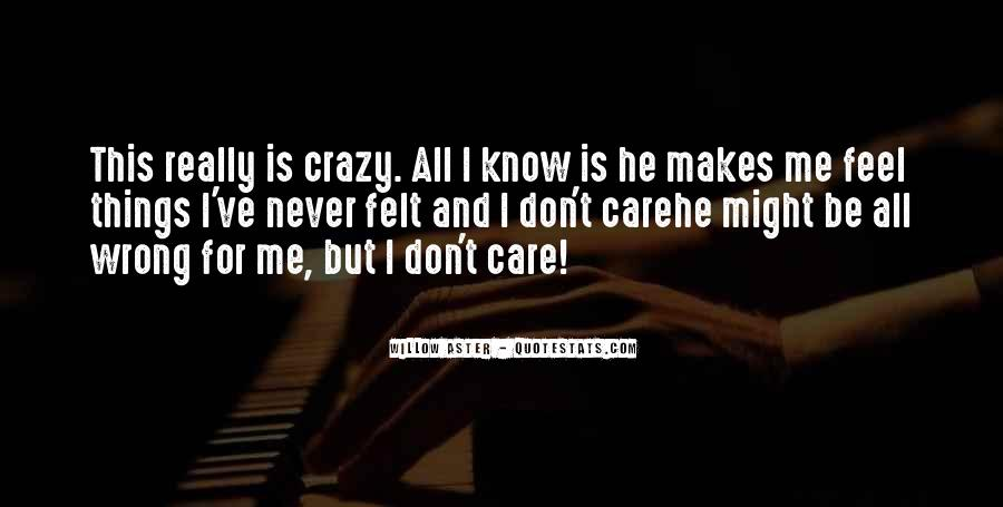 Quotes About Love Makes You Do Crazy Things #812912