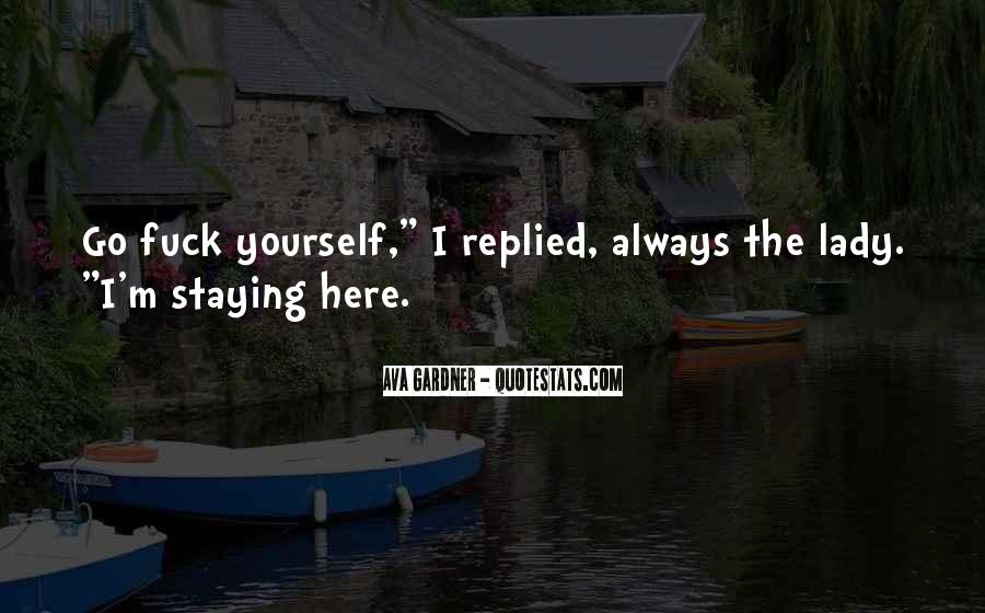 Quotes About Staying To Yourself #67457