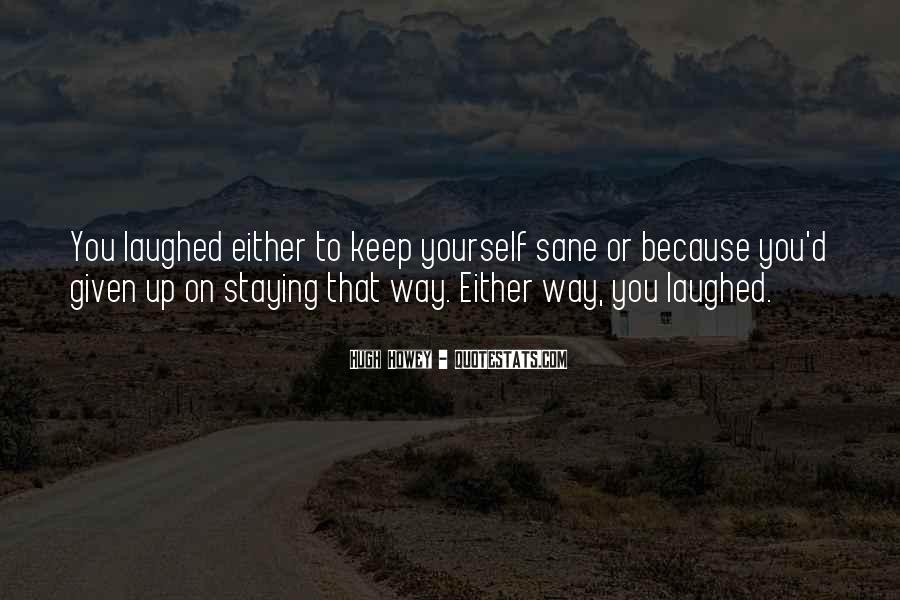 Quotes About Staying To Yourself #734125