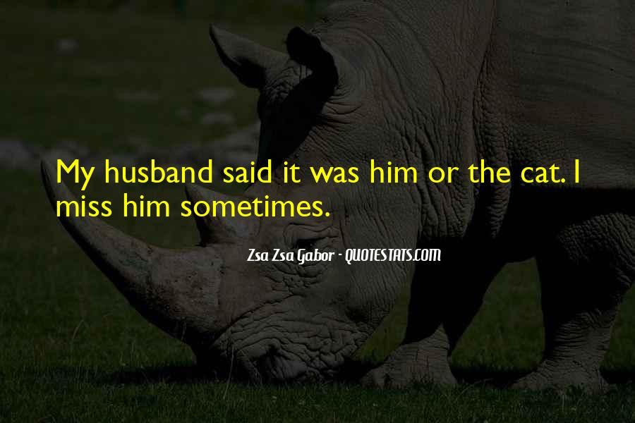 Quotes About Missing My Husband #1245947